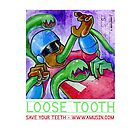 Loose Tooth - Promos by gradeafun