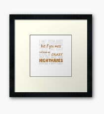 IF YOU MESS WITH CAT Framed Print