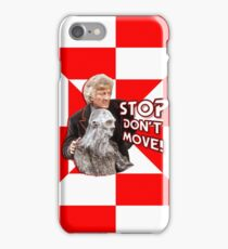 Stop Dont Move iPhone Case/Skin