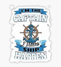 I'm the Captain I Make Ship Happen Funny Pun Joke Sticker