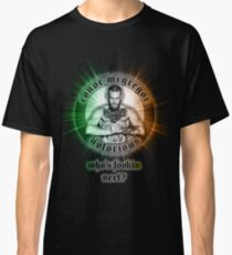 Notorious Conor McGregor who's fookin next Classic T-Shirt
