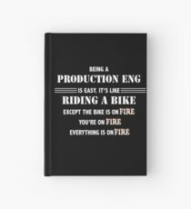 BEING A PRODUCTION ENG Hardcover Journal