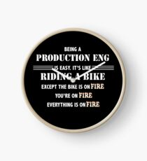 BEING A PRODUCTION ENG Clock