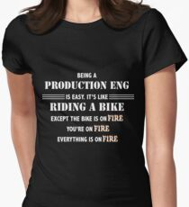 BEING A PRODUCTION ENG Women's Fitted T-Shirt