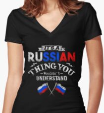 It's A Russian Thing You Wouldn't Understand Women's Fitted V-Neck T-Shirt