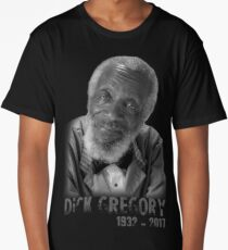 a tribute to dick gregory Long T-Shirt