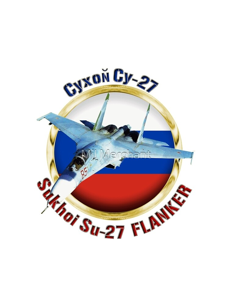 Su-27 Flanker by Mil Merchant