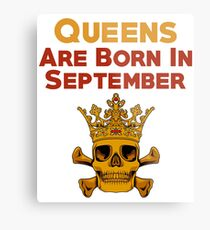 Queens Are Born In September  Metal Print