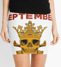 Queens Are Born In September  Mini Skirt