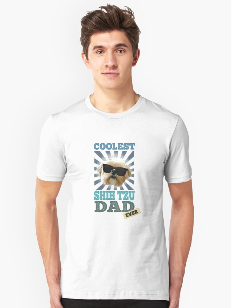 Coolest Shih Tzu Dad Ever Dog Lover Unisex T-Shirt Front