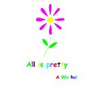 All is pretty by Michael Birchmore