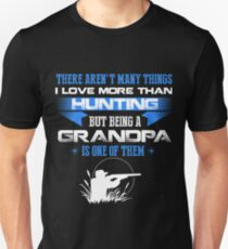 THERE AREN'T MANY THINGS I LOVE MORE THAN HUNTING T-Shirt