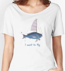 I want to fly Women's Relaxed Fit T-Shirt