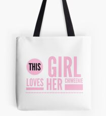 This Girl Loves her Chiweenie Tote Bag