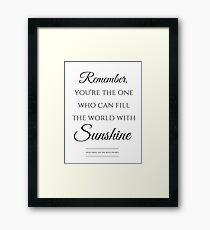Snow White Sunshine Quote Framed Print