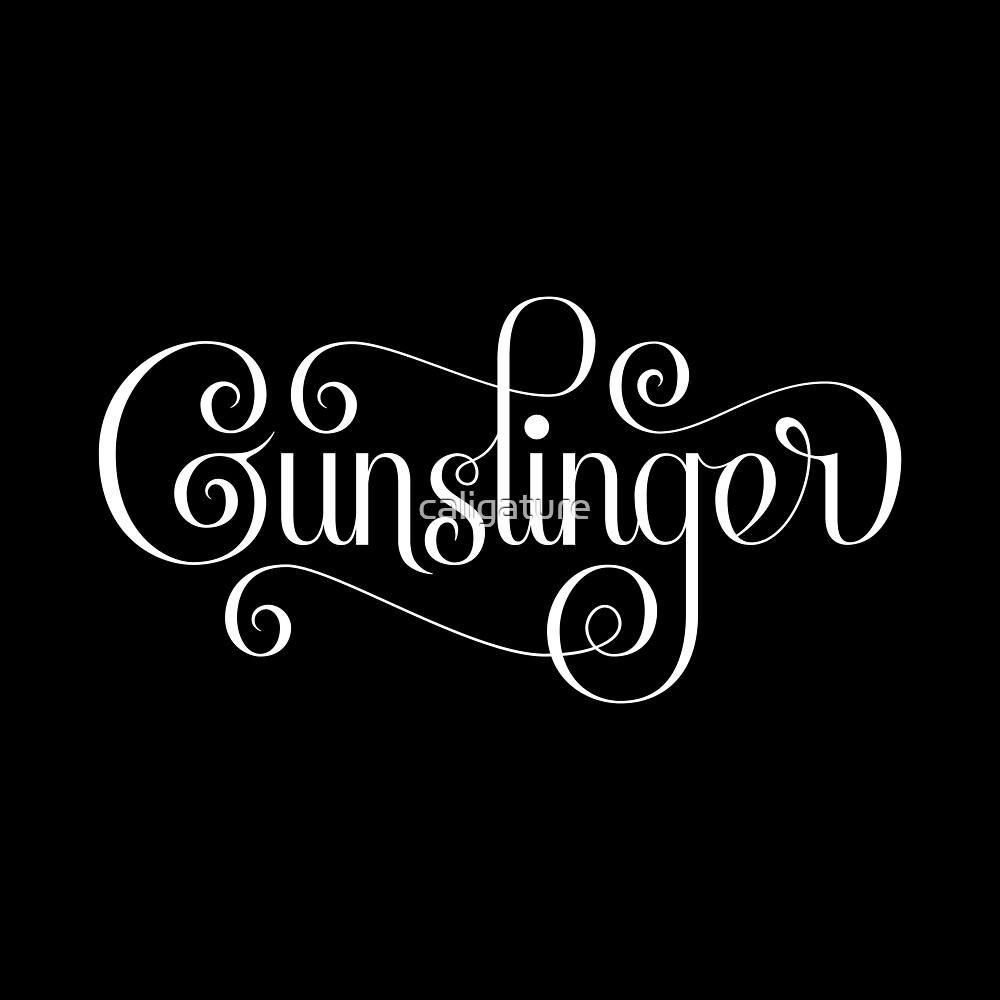 Gunslinger by caligature