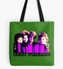 Best Friends - Never Say Die Tote Bag