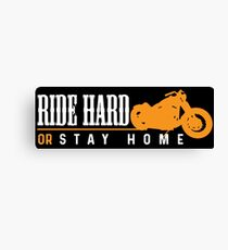 Ride hard Motorbike Canvas Print