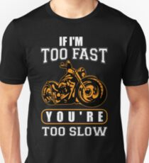 Motorcycle fast, slow T-Shirt