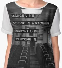 Encrypt like everyone is watching (B&W BG) Women's Chiffon Top