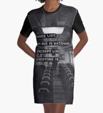 Encrypt like everyone is watching (B&W BG) Graphic T-Shirt Dress