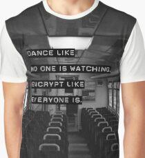 Encrypt like everyone is watching (B&W BG) Graphic T-Shirt