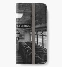 Encrypt like everyone is watching (B&W BG) iPhone Wallet/Case/Skin