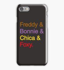 freddy & bonnie & chica & foxy iPhone Case/Skin