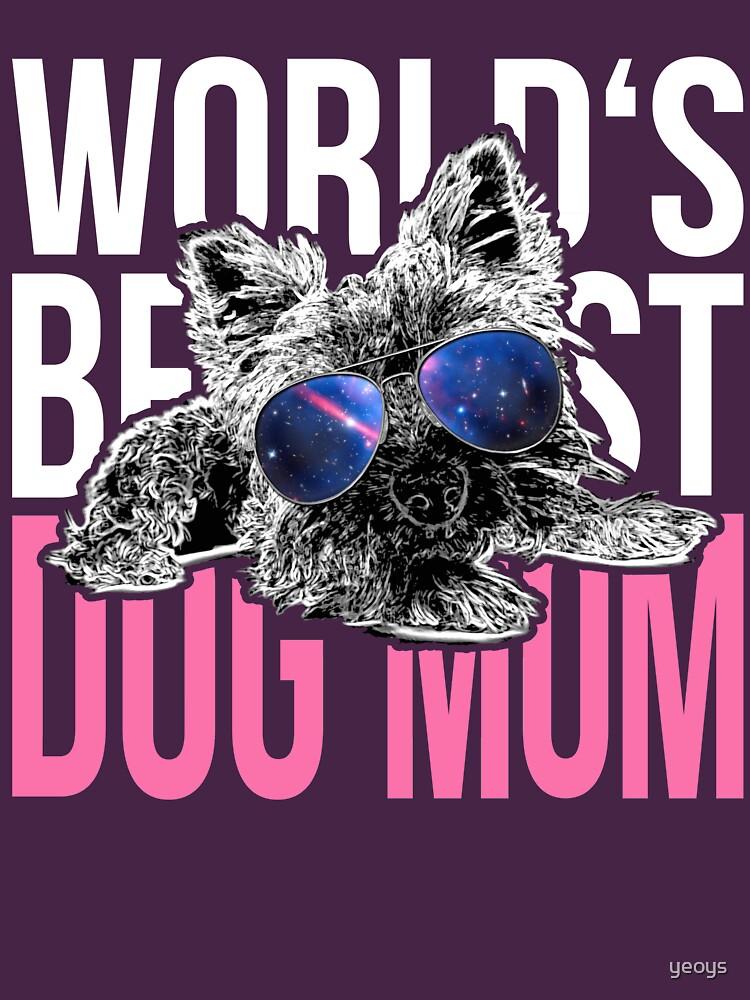 Yorkshire Dog Lover > World's Best Dog Mum Ever > Dog Fashion by yeoys