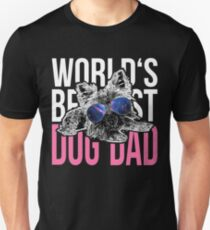 Yorkshire Dog Lover > World's Best Dog Dad Ever > Dog Fashion T-Shirt