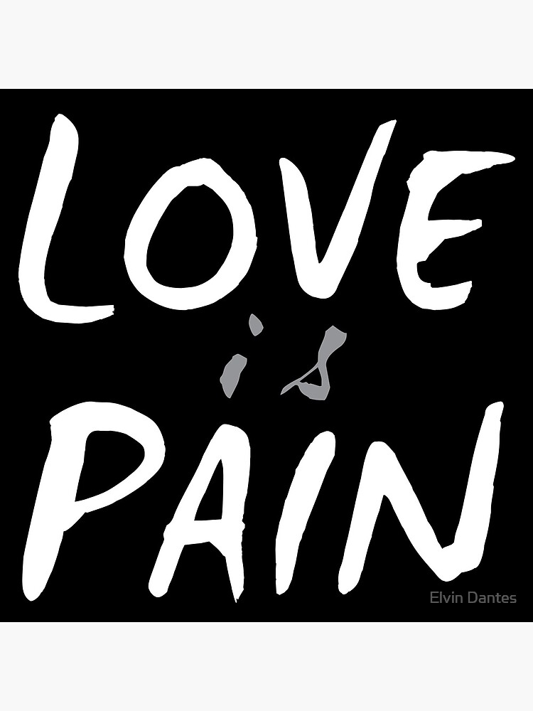 Love Is Pain Greeting Card By Elvindantes Redbubble