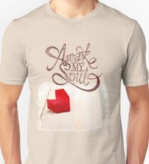 Awake My Soul T-Shirt