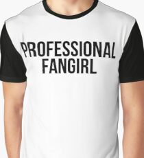 Professional Fangirl Graphic T-Shirt
