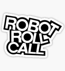 ROBOT ROLL CALL! Sticker