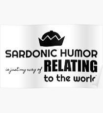 Sardonic Humor Poster