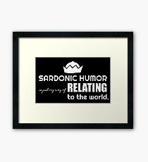 Sardonic Humor in white Framed Print