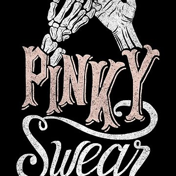 Pinky Swear by kdigraphics