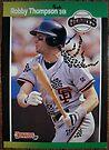 312 - Robby Thompson by Foob's Baseball Cards
