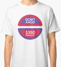 Komm nicht Classic T-Shirt