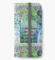 Rumi Inspirational Let the beauty of what you love be what you do quote iPhone Wallet