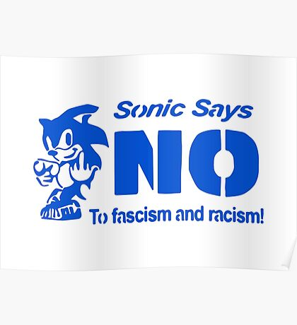 Sonic Says NO To Fascism and Racism! Poster