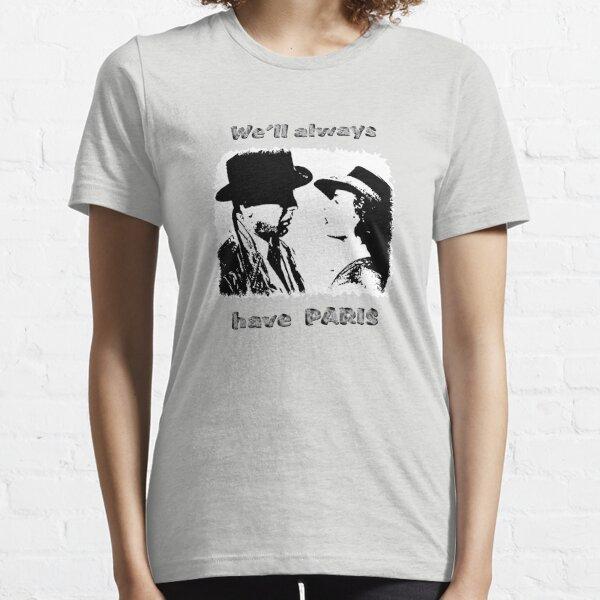 we'll always have Paris Essential T-Shirt