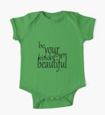 Be Your Own Kind Of Beautiful One Piece - Short Sleeve