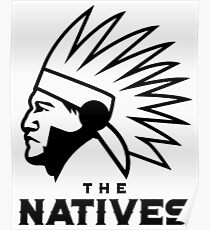 The Natives American Logo Poster