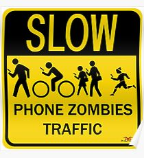 Phone Zombies Traffic Poster