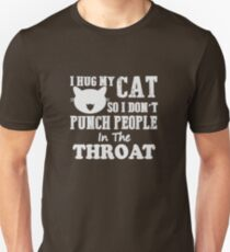 Hug Cat so don't punch people T-Shirt