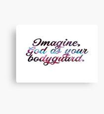 Imagine God As Your Bodyguard Canvas Print