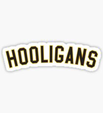 HOOLIGANS Sticker