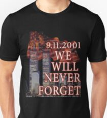 9/11 We Will Never Forget Patriot Day T-shirt T-Shirt