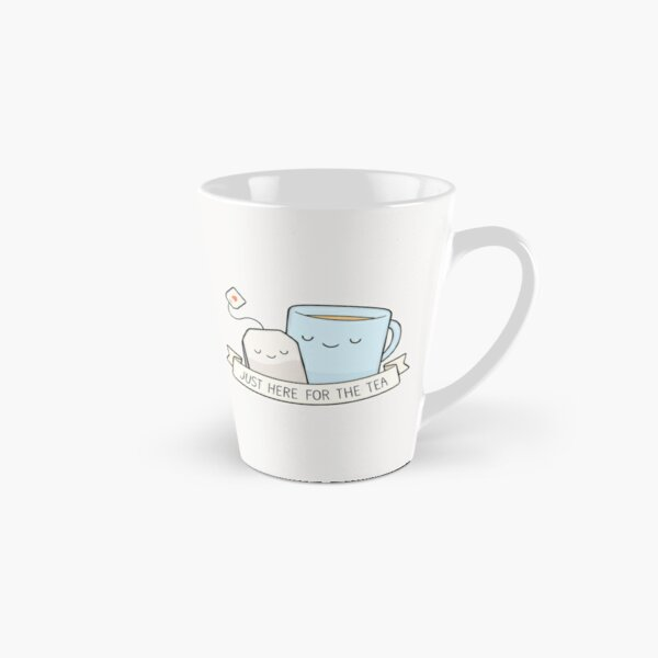 Just Here For The Tea Tall Mug